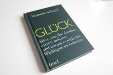 """""""Glück"""" von Wilhelm Schmid"""