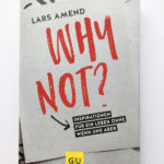 Why Not - Lars Amend